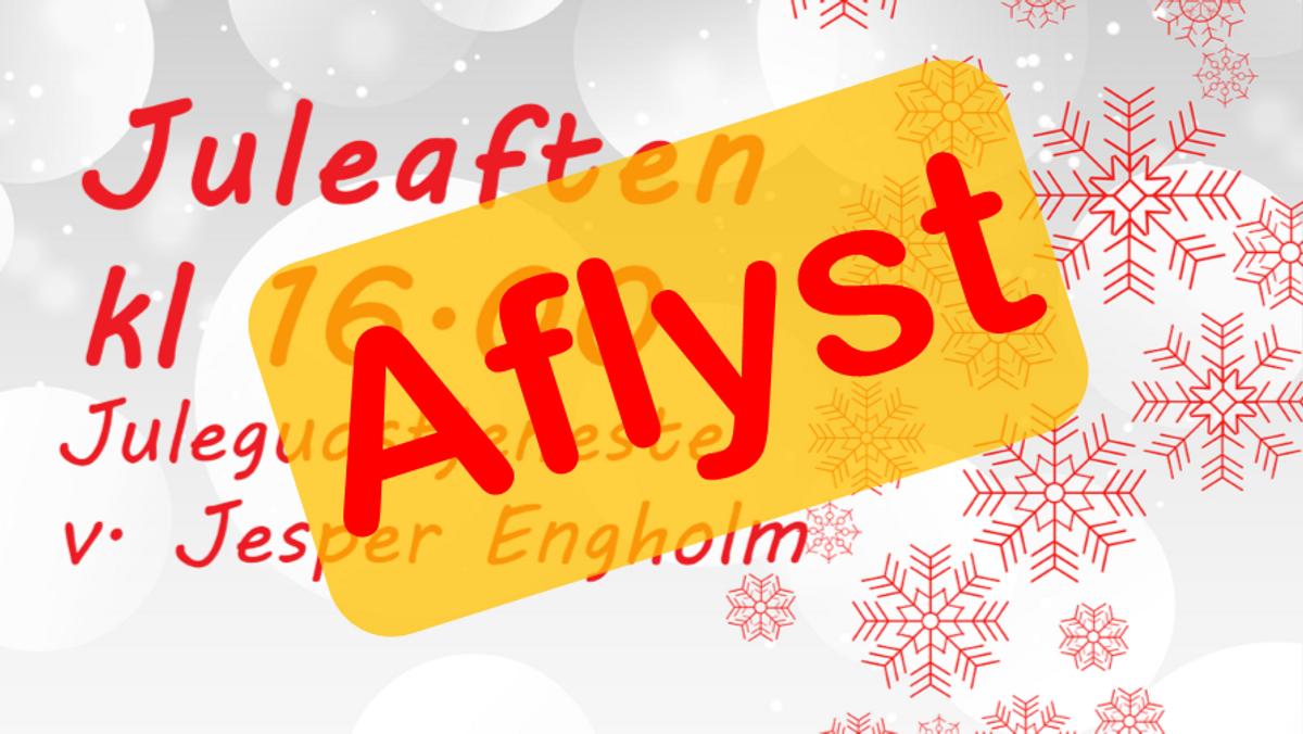 AFLYST - Julegudstjeneste v. Jesper Engholm