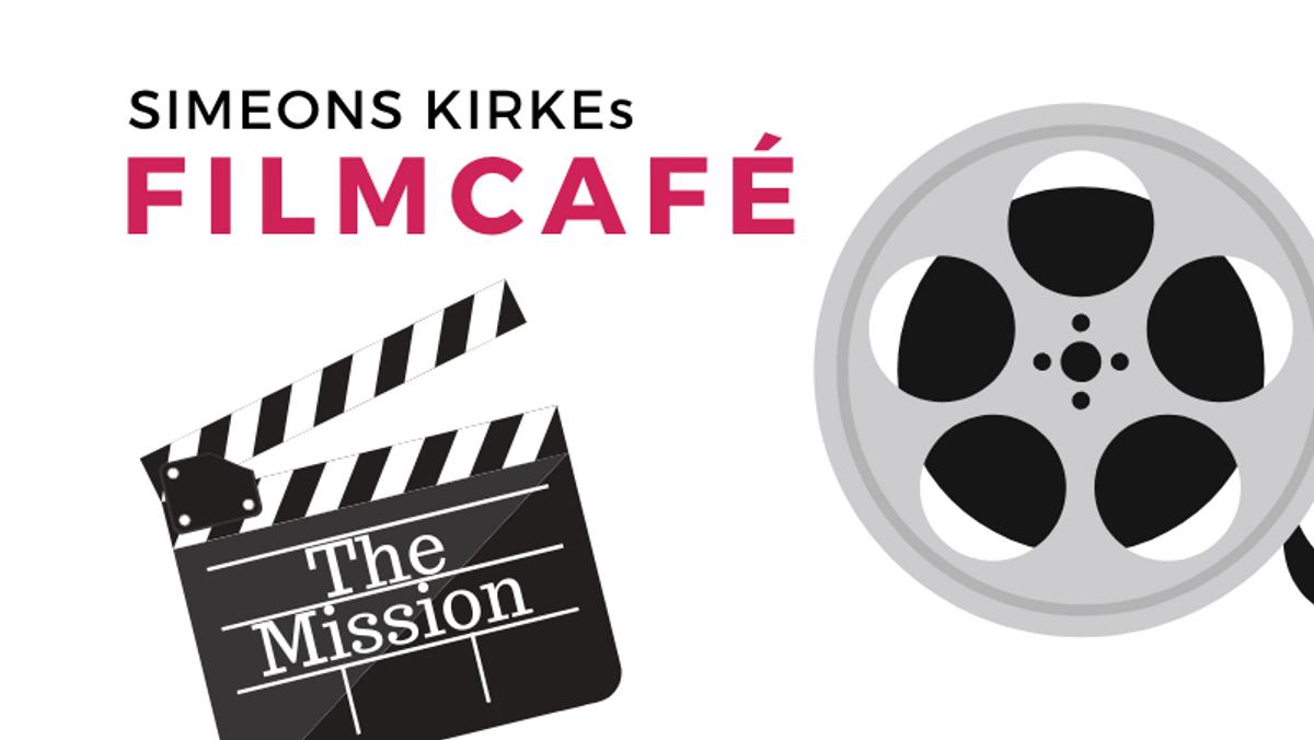 "Filmcafé viser filmen ""The Mission"""