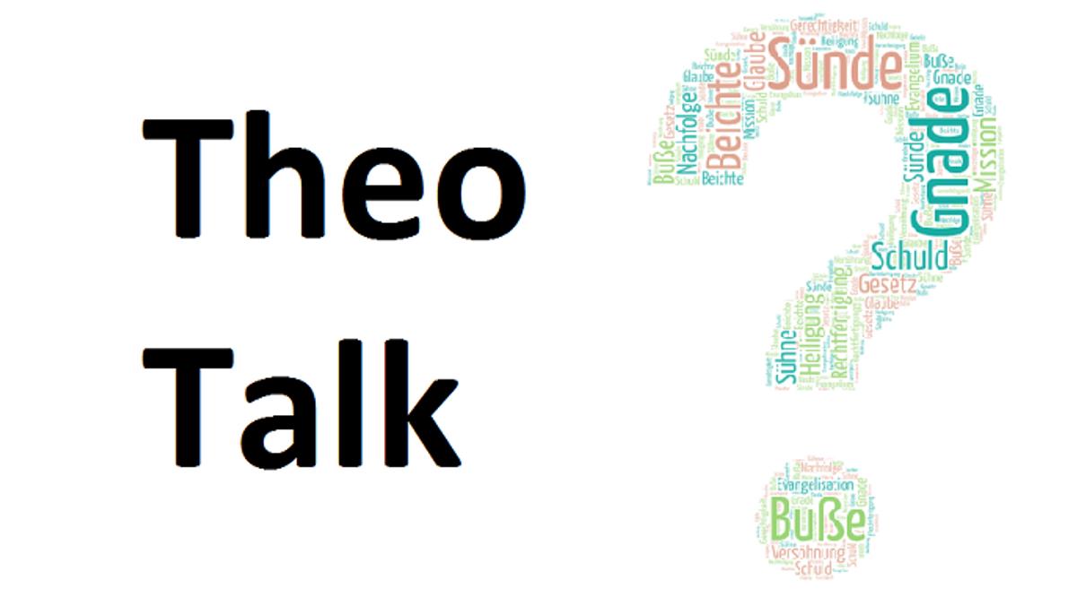 """Theo-Talk zum Thema """"Heiligung und Nachfolge"""""""