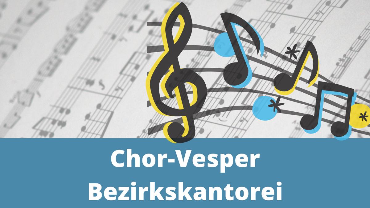 Chor-Vesper