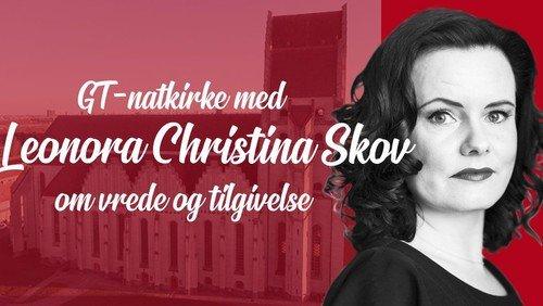UDSAT: Natkirke med Leonora Christina Skov