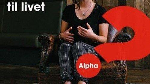 Opstart af Alpha Kursus - Aftenens emne: Er der mere i livet end dette?
