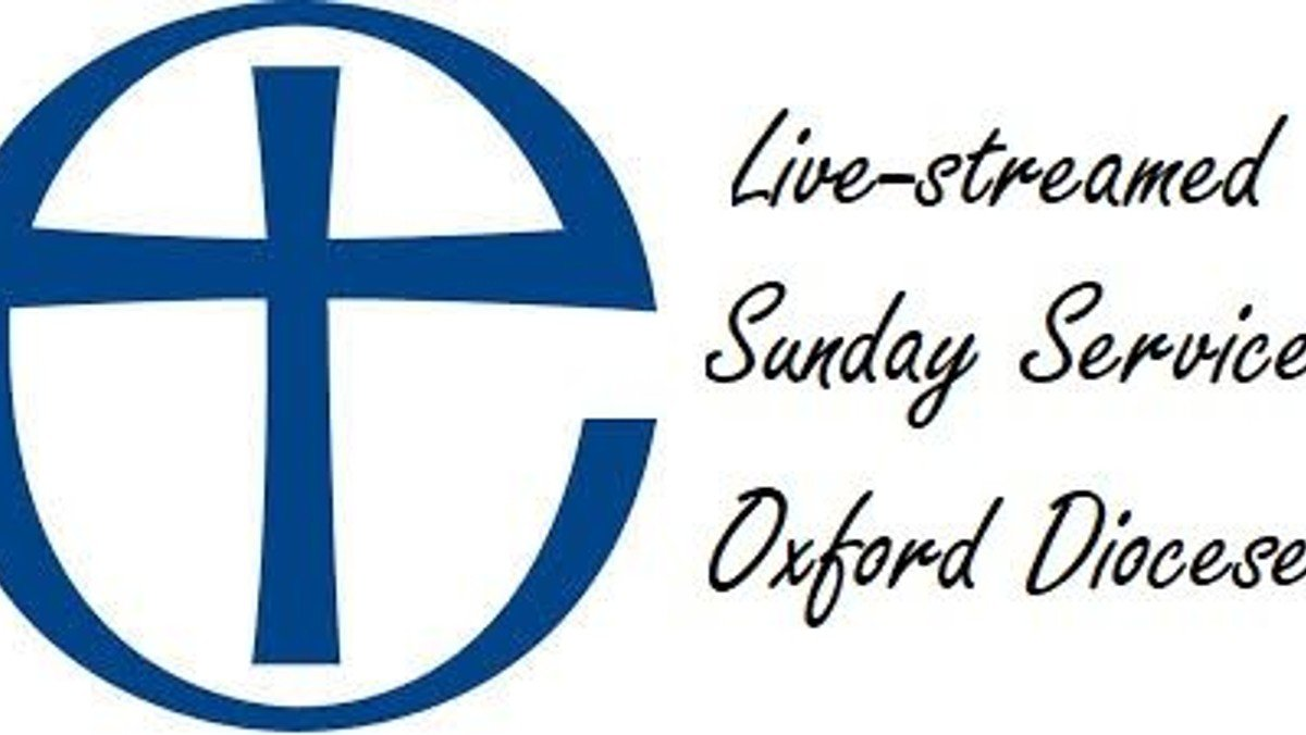 Oxford Diocese Live Streamed Service