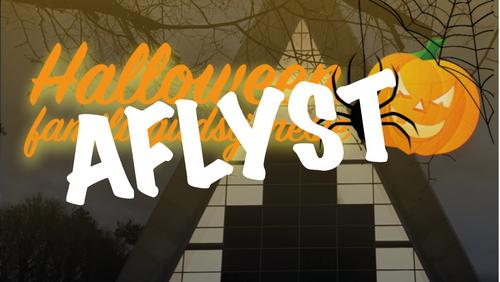 AFLYST !! Halloweengudstjeneste for børnefamilier