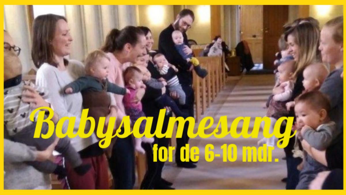 AFLYST: Babysalmesang 6 - 10 mdr.