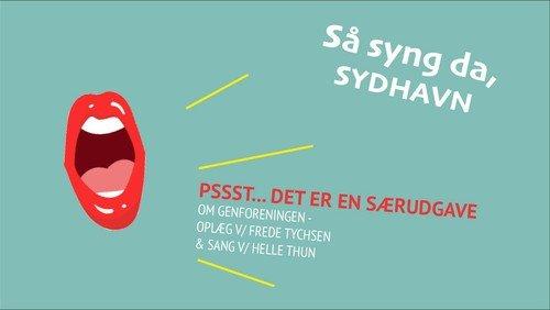 Så syng da Sydhavn - særudgave om Genforeningen