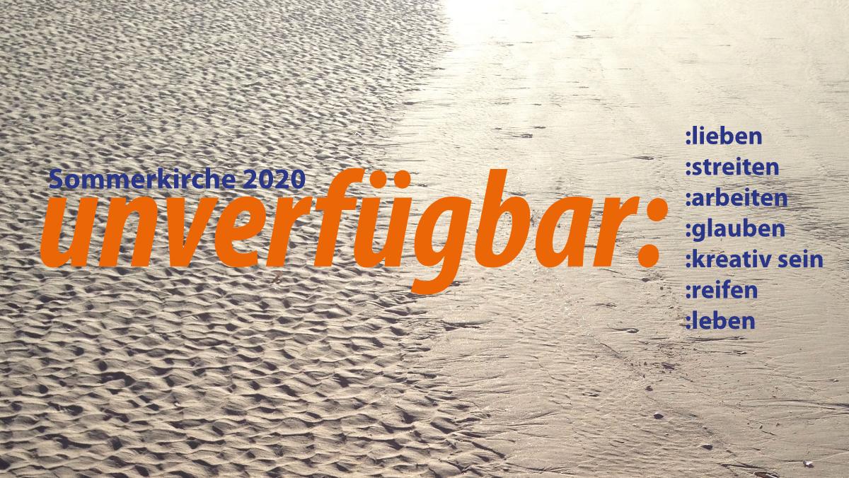 Sommerkirche 2020 - unverfügbar: :kreativ sein
