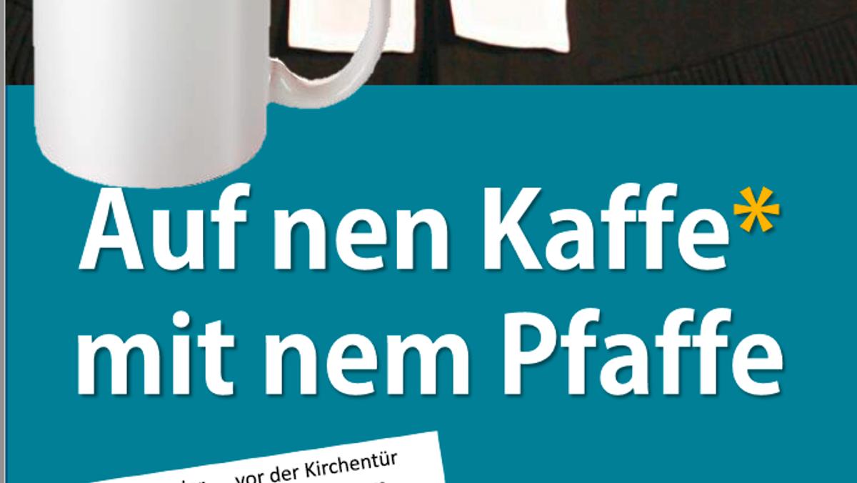 """Auf `nen Kaffee mit dem Pfaffe"""