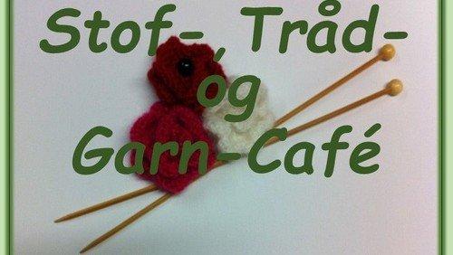 Stof-, Tråd- og Garn-Café