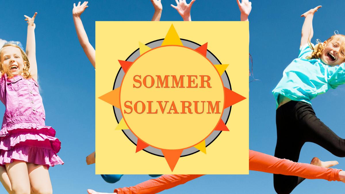 SommerSolvaRum - aktivitetsdag for alle børn