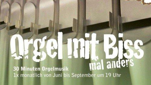 """""""Orgel mit Biss - mal anders…"""""""