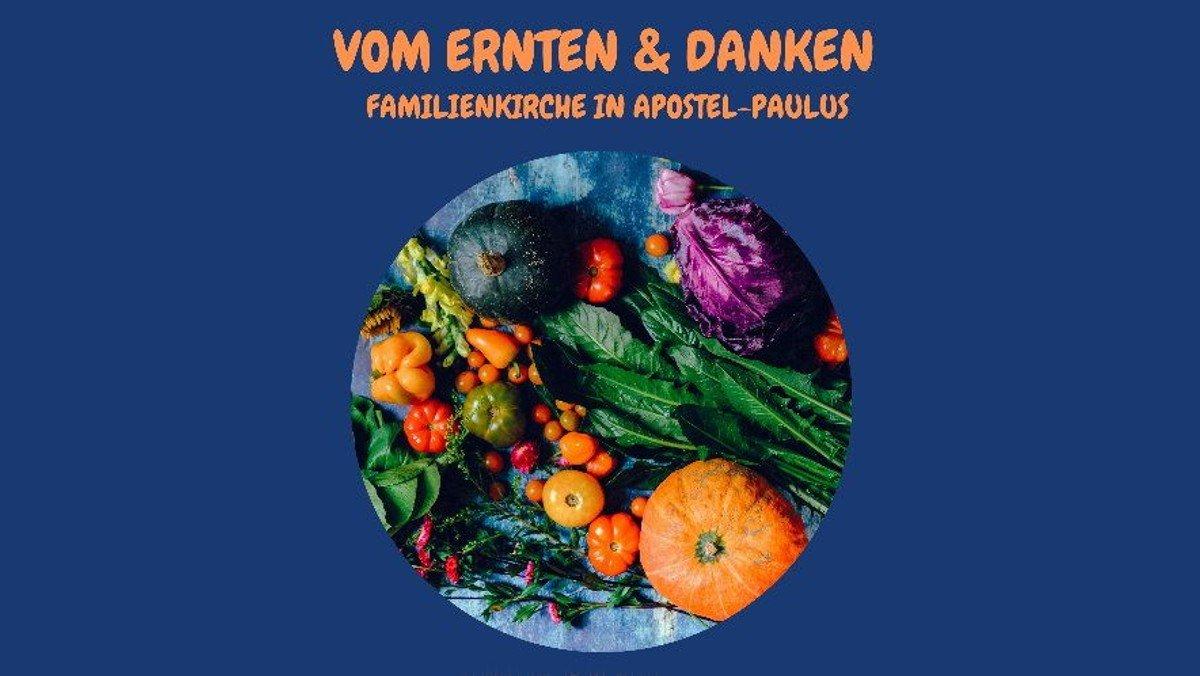 Vom Ernten & Danken: Stationengottesdienst für Kinder und Familien