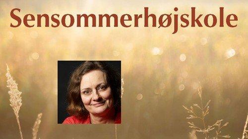Sensommerhøjskole: Eva Holmegaard Larsen