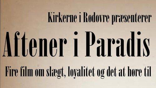 Aftener i Paradis: Transit