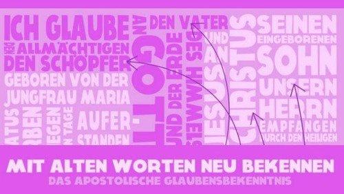 """Themen-Gottesdienst: """"Das Apostolische Glaubensbekenntnis:   Vergebung der Sünden"""""""