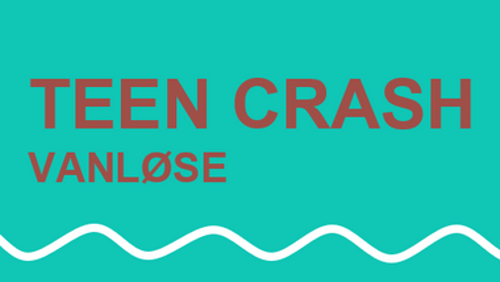 Teen Crash Vanløse