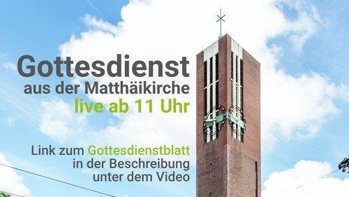 Liveübertragung Gottesdienst Matthäikirche