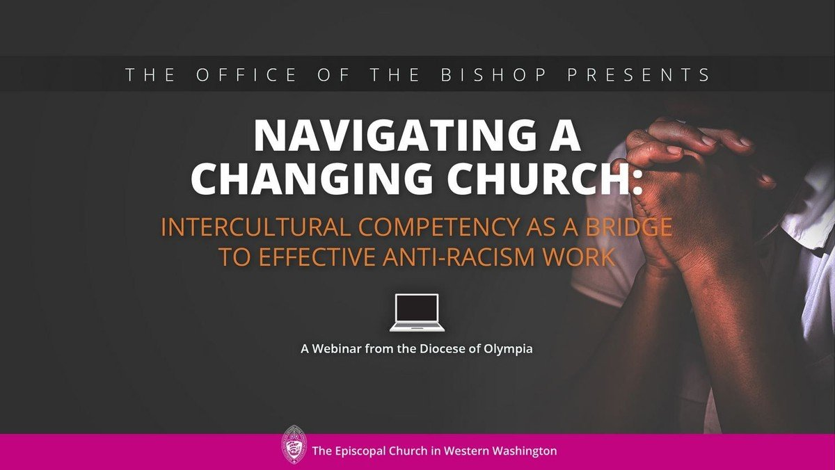 Navigating a Changing Church: Intercultural Competency as a Bridge to Effective Anti-Racism Work