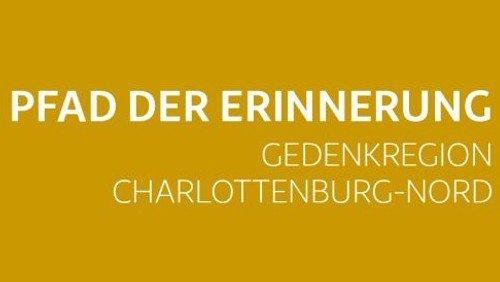 """Öffentliche Führung auf dem """"Pfad der Erinnerung"""" in Charlottenburg-Nord"""