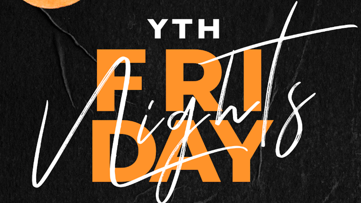 YTH Friday Nights