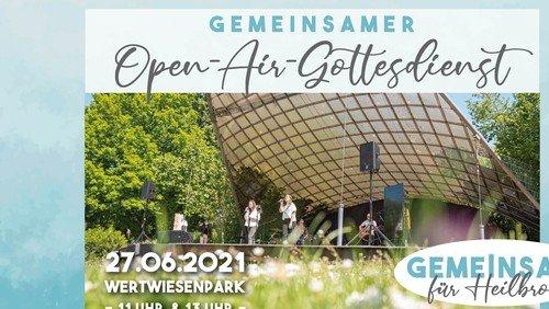 Open Air Gottesdienst - Gemeinsam für Heilbronn