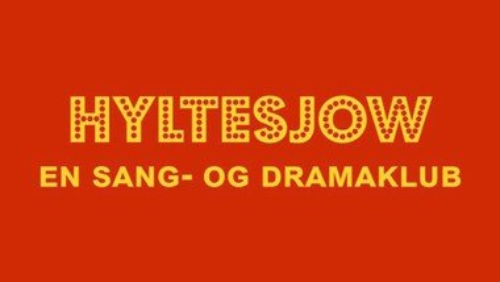 Hyltesjow - en sang og dramaklub