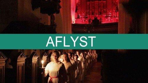 AFLYST. Lucia på dansk med ungdomskoret Aarhus U