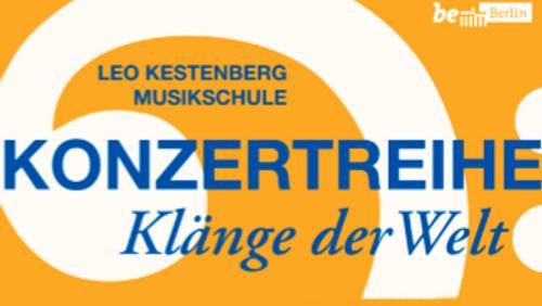 Von Tempelhof in die Welt - Konzert der Leo Kestenberg Musikschule - fällt aus