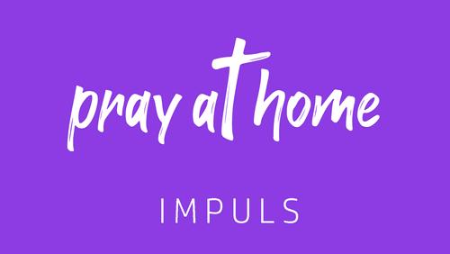pray@home - Impuls