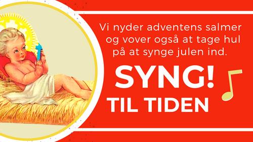 SYNG! - adventstiden smukke salmer
