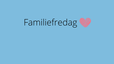 Familiefredag