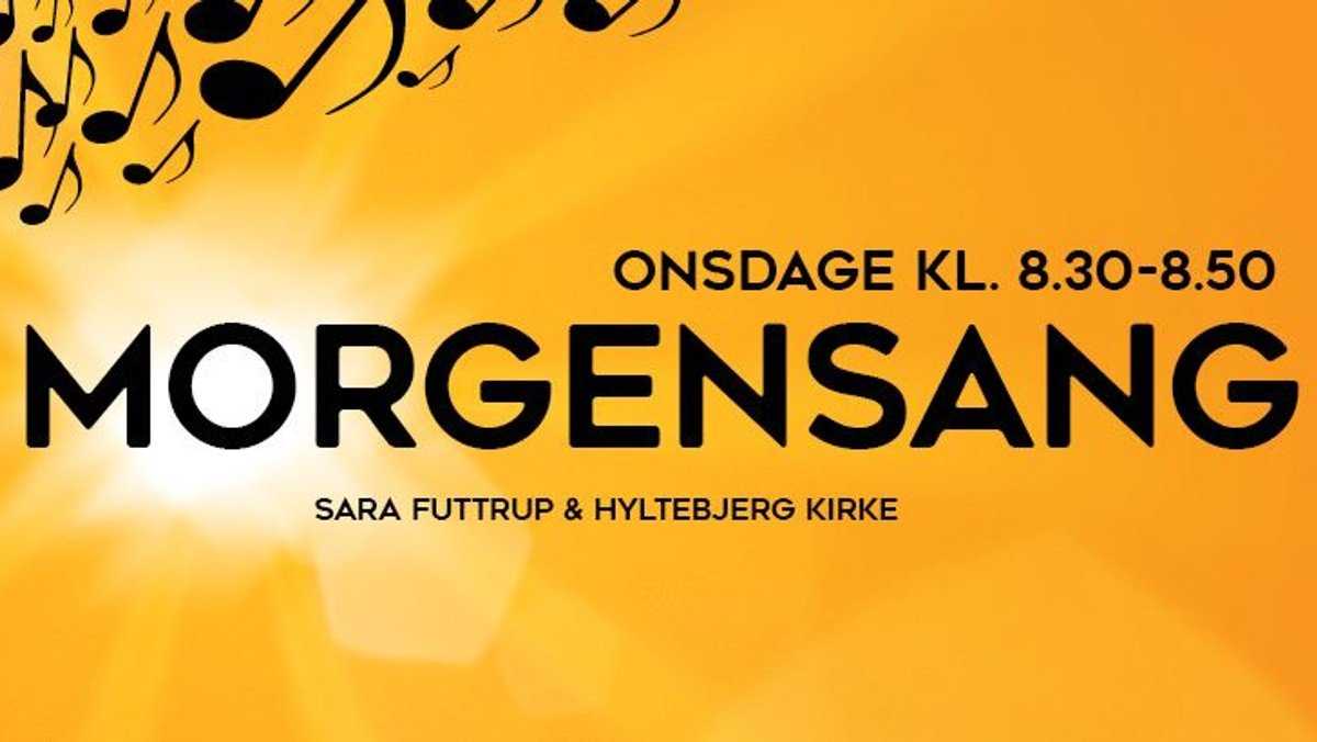 Morgensang i samarbejde med Sara Futtrup