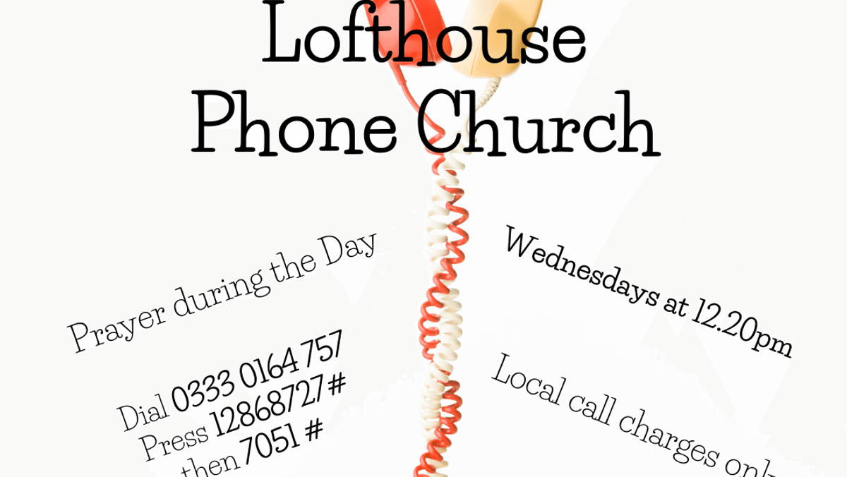 Phone Church Prayer During the Day
