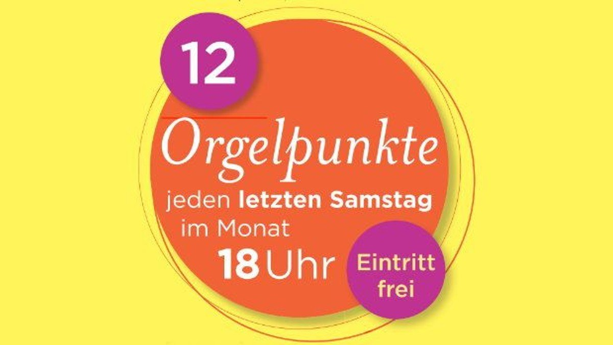 12 Orgelpunkte - Orgelkonzert