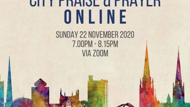 City Praise and Prayer goes online - via Zoom