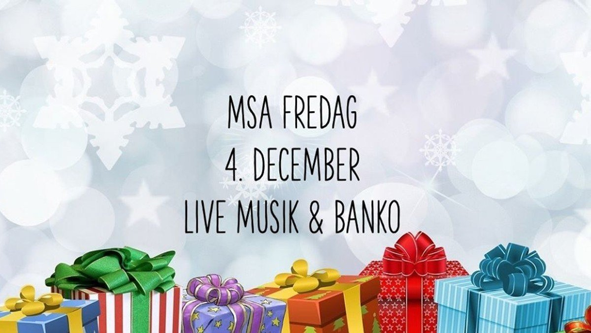 MSA Fredag -Live musik og Banko