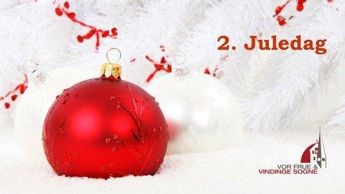 2. Juledagsgudstjeneste i Ny Vor Frue