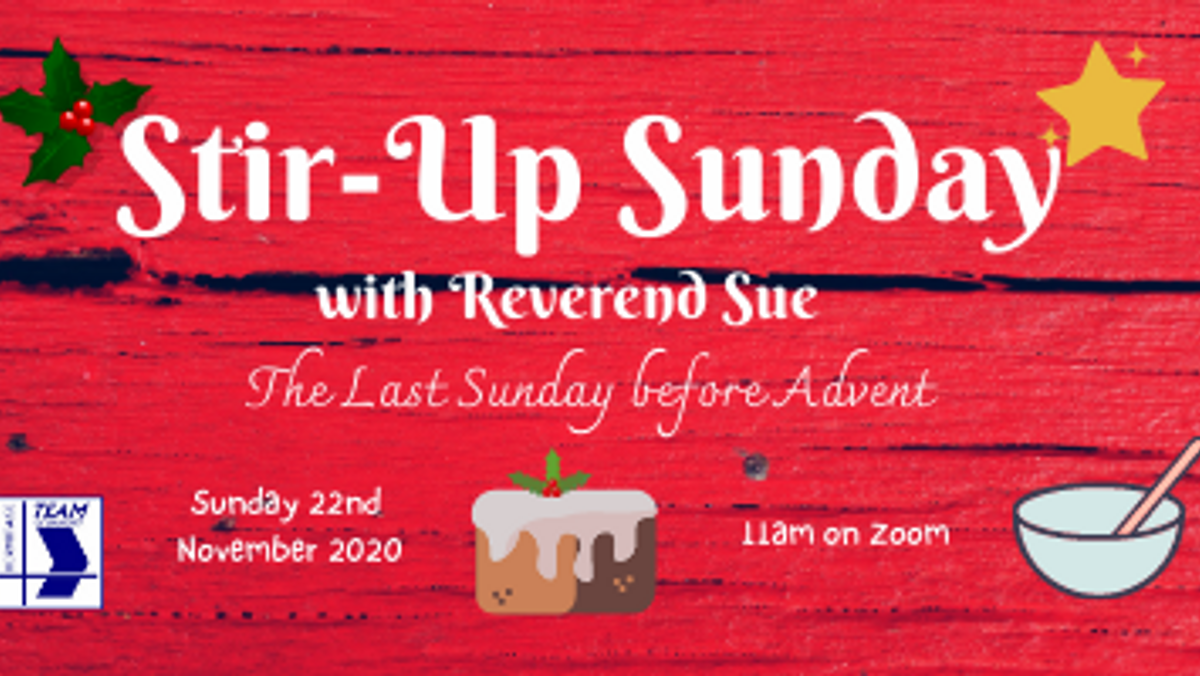 Stir-Up Sunday Service on Zoom with Reverend Sue