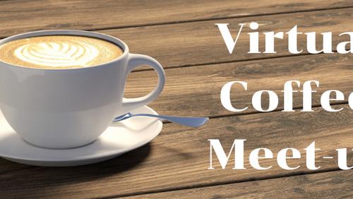 Virtual Coffee - via Zoom