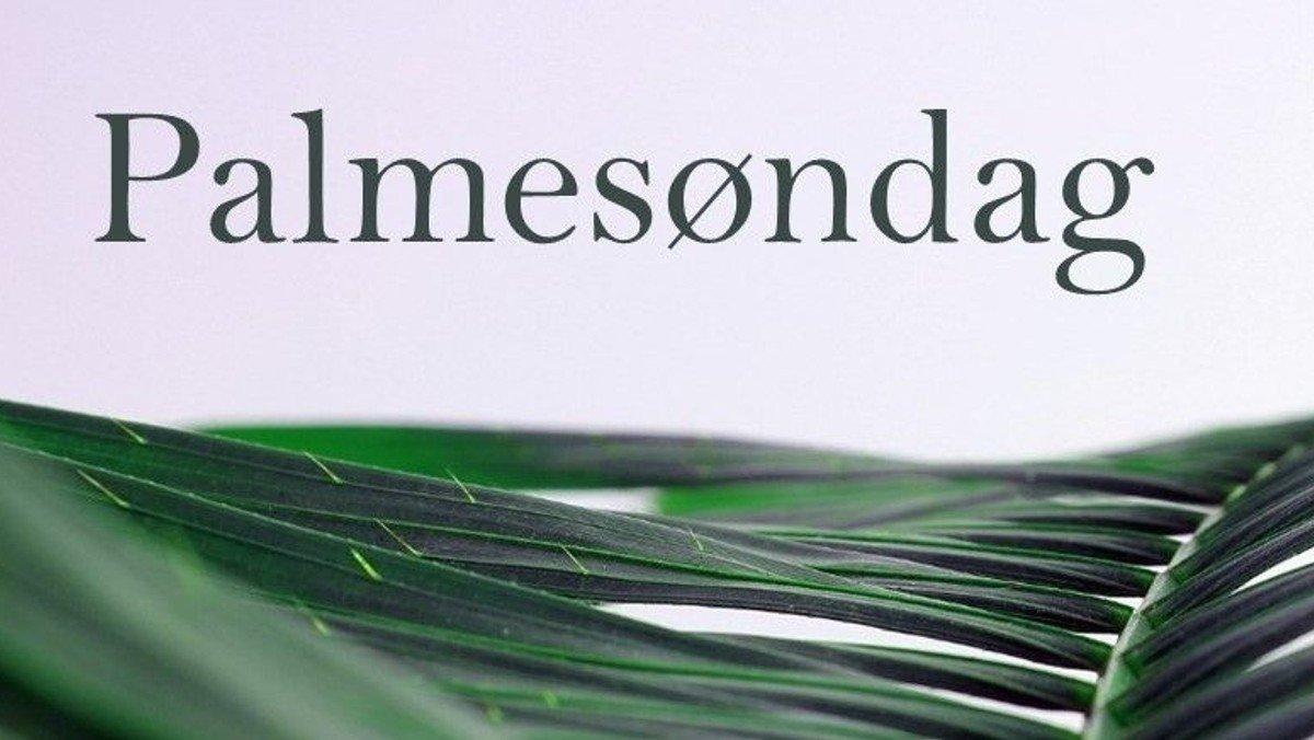 Højmesse - Palmesøndag