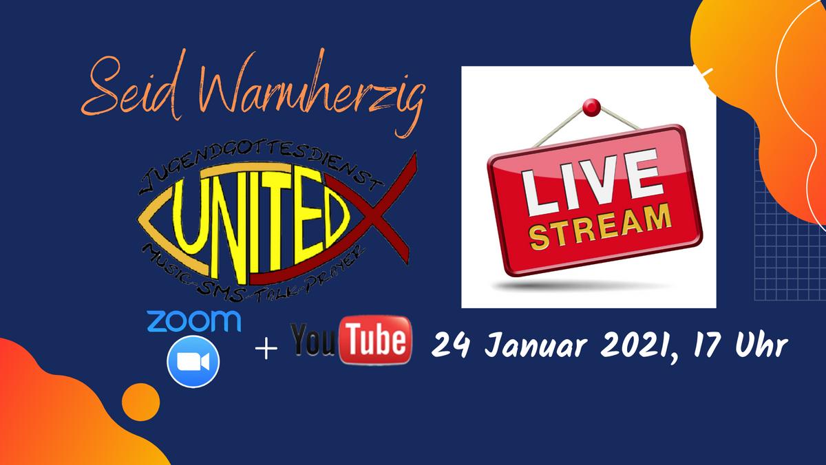 """UNITED """"Warmherzigkeit"""" Livestream"""