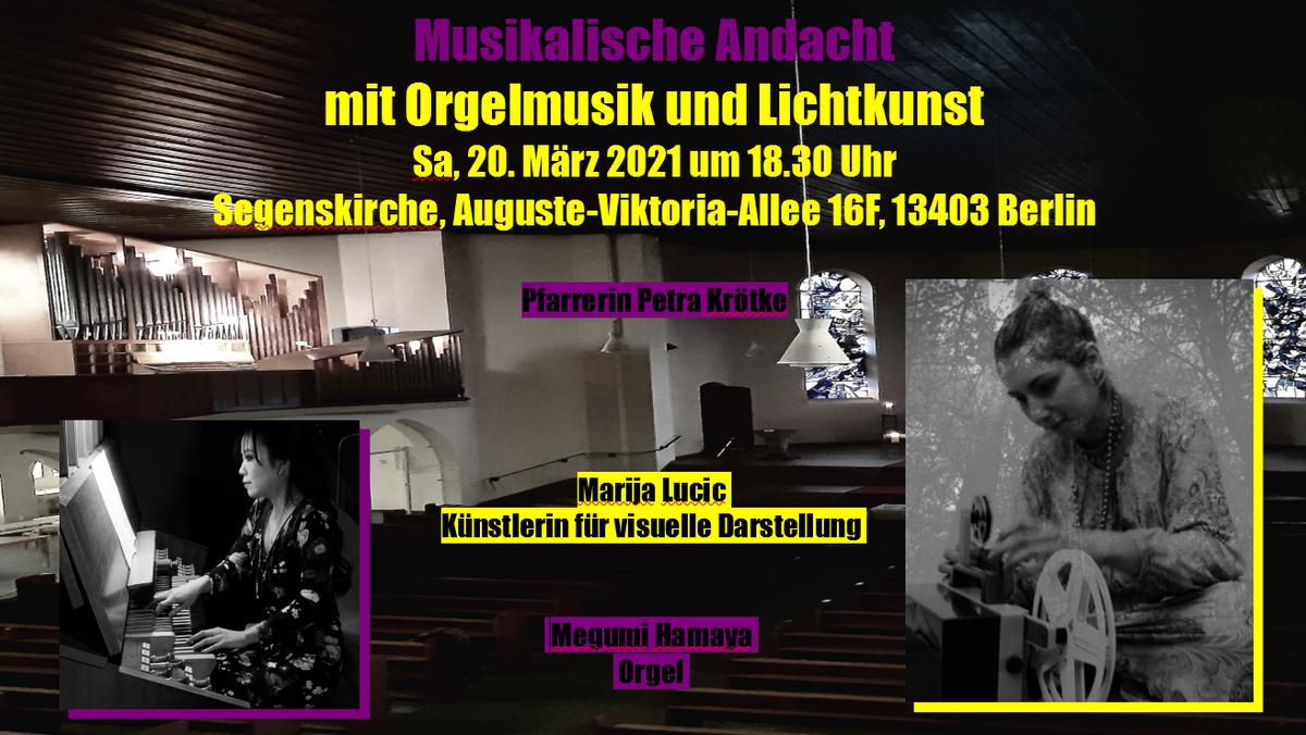 Musikalische Andacht mit Orgelmusik und Lichtkunst