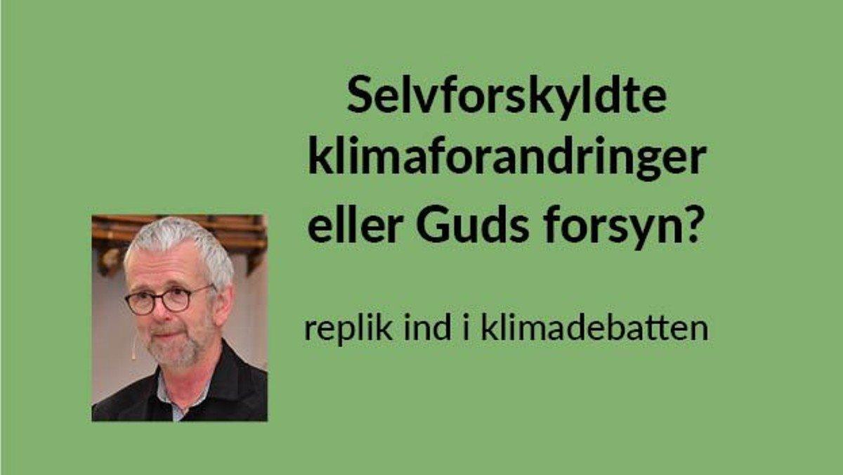 Online! Onsdagsfællesskabet: Selvforskyldte klimaforandringer eller Guds forsyn?