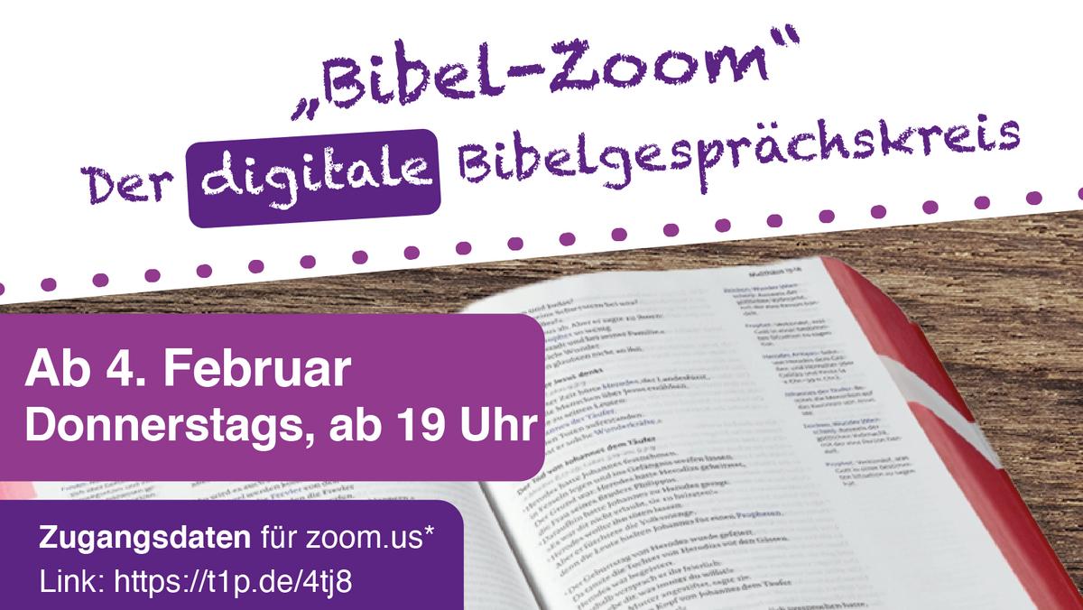 """""""Bibel Zoom"""" - der digitale Bibelgesprächskreis"""