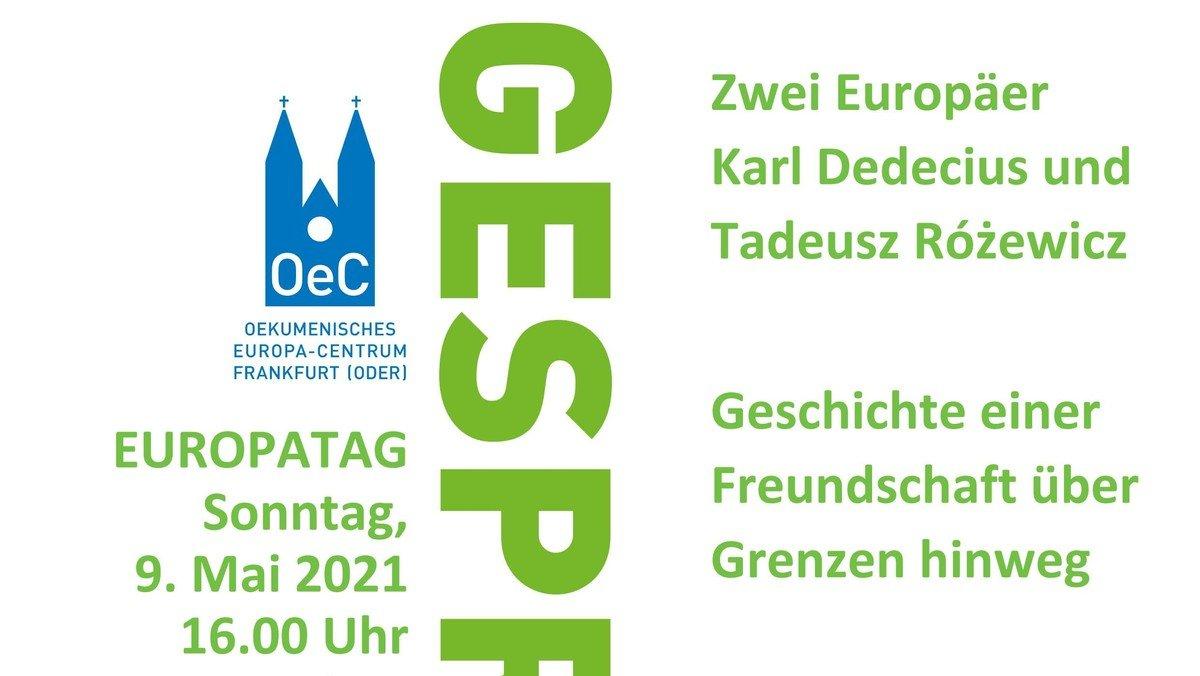 Erinnerung an zwei Europäer anlässlich des Europatags 9. Mai 2021  Karl Dedecius und Tadeusz Różewicz – Geschichte einer Freundschaft über die Grenzen hinweg