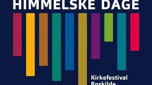 Himmelske dage i Roskilde