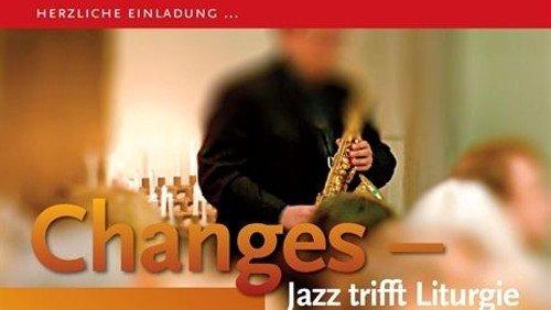 Changes - Jazz trifft Liturgie