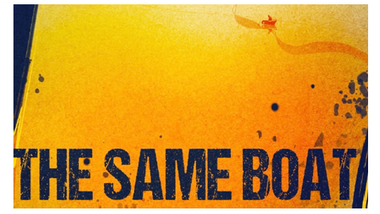 The Same Boat  - Exhibition open