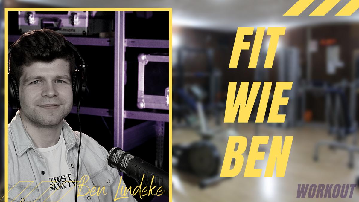 Fit Wie Ben! Fitness- Körper, Geist und Seele