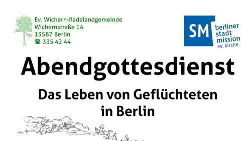 Abendgottesdienst zum Leben von Geflüchteten in Berlin